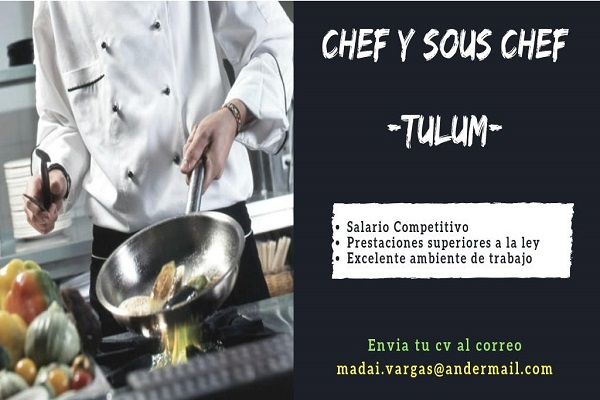 Chef and Sous Chef wanted in Tulum